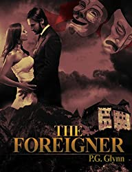 THE FOREIGNER (English Edition)