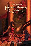 img - for The Best of Heroic Fantasy Quarterly: Volume 2, 2011-2013: Best of HFQ Volume 2 (Best of heroicfantasyquartelry.com) book / textbook / text book
