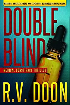 Double Blind: A Medical Thriller (The Blind Series Book 1) by [Doon, R.V.]