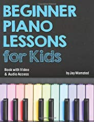 Beginner Piano Lessons for Kids Book: with Online Video & Audio Ac