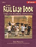The Real Easy Book, Level 1: Tunes for Beginning Improvisers (B-flat Version)