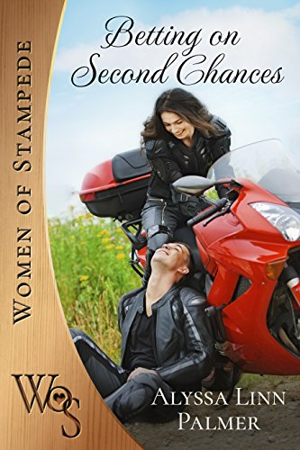Betting on Second Chances (Women of Stampede Book 4)
