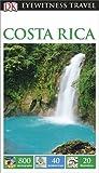DK Eyewitness Travel Guide Costa Rica (Eyewitness Travel Guides)