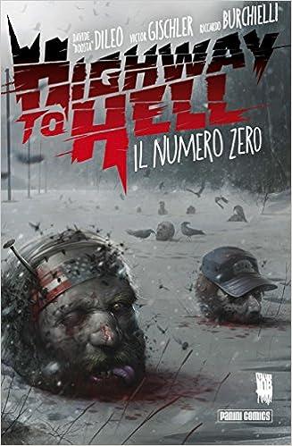 Gratis downloadbare bøger pdf Highway to Hell 0 (Italian Edition) B00MN067TI by Victor Gischler PDF
