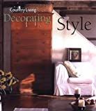 Country Living Decorating Style: The New Look of Country
