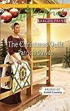 The Christmas Quilt, Patricia Davids, 0373815883