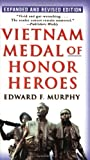 Vietnam Medal of Honor Heroes, Edward F. Murphy, 0345476182