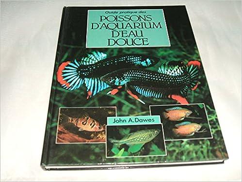 Téléchargement gratuit de magazines ebooks Guide pratique des poissons d'aquarium d'eau douce PDF CHM