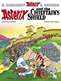 Asterix and the Chieftain's Shield: Album #11 (Asterix (Orion Hardcover))