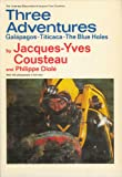 Three Adventures, Jacques-Yves Cousteau and Philippe Diolé, 0385069219