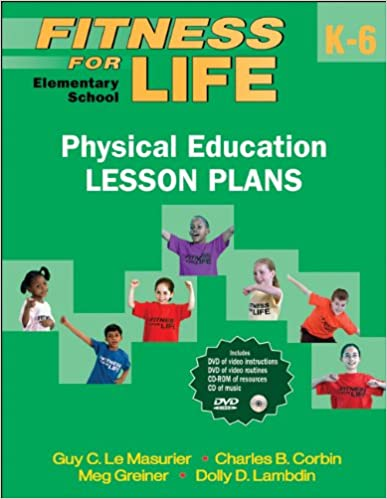 Fitness for Life: Elementary School Physical Education Lesson ...