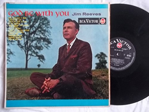 Jim Reeves - God Be With You - Zortam Music