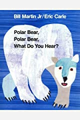 Polar Bear, Polar Bear, What Do You Hear? (Brown Bear and Friends) by Bill Martin Jr (1992) Paperback Paperback