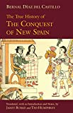 Download The True History of The Conquest of New Spain (Hackett Classics) in PDF ePUB Free Online