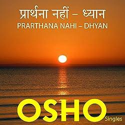 Prarthana Nahi – Dhyan (Hindi)