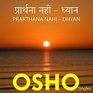 Prarthana Nahi – Dhyan (Hindi) Speech