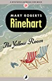The Yellow Room by Mary Roberts Rinehart front cover
