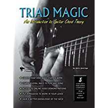 Triad Magic - An Introduction to Guitar Chord Theory