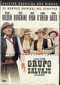 Grupo salvaje. El montaje del director (Edición especial) [DVD]