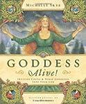 Goddess Alive!: Inviting Celtic & Nor...