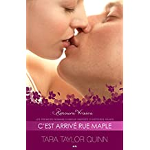 C'est arrivé rue Maple: C'est arrivé rue Maple (Amours Vraies t. 6) (French Edition)