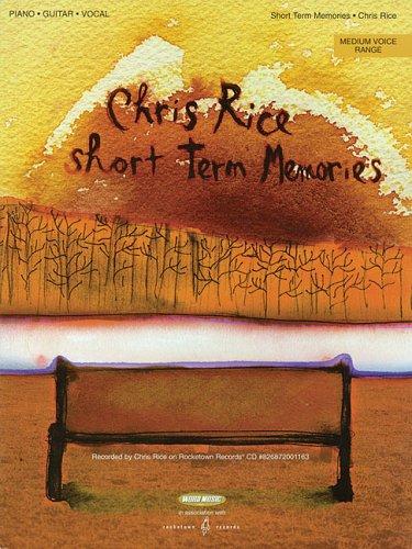 Rice Music Chris Word (Chris Rice - Short Term Memories: Medium Voice Range (Sheet Music))