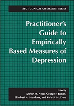 Book Practitioner's Guide to Empirically-Based Measures of Depression (ABCT Clinical Assessment Series) (2000-08-15)