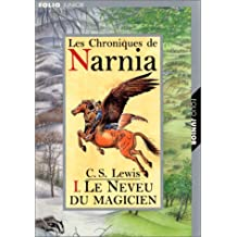 CHRONIQUES DE NARNIA T01 : LE NEVEU DU MAGICIEN
