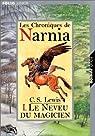 Les Chroniques de Narnia, tome 1 : Le Neveu du magicien par C. S. Lewis