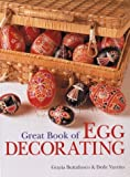 Great Book of Egg Decorating, Dede Varetto and Grazia Buttafuoco, 1402711603