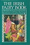 Irish Fairy Book, A. P. Graves, 0517421593