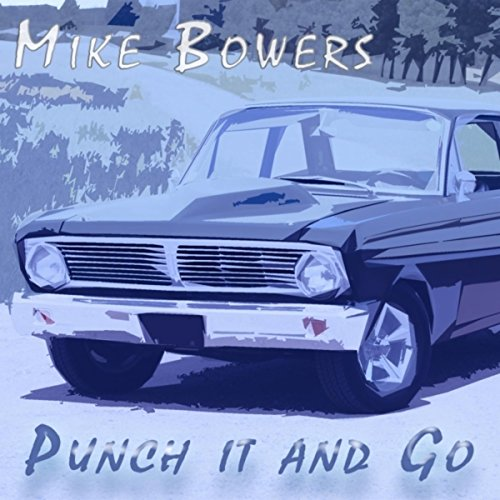Punch It and Go (Songwriter Series)