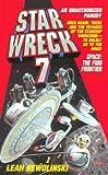 Star Wreck VII, Leah Rewolinski, 0312953623