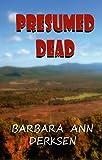 Presumed Dead (The Wilton/Strait mystery series Book 2)