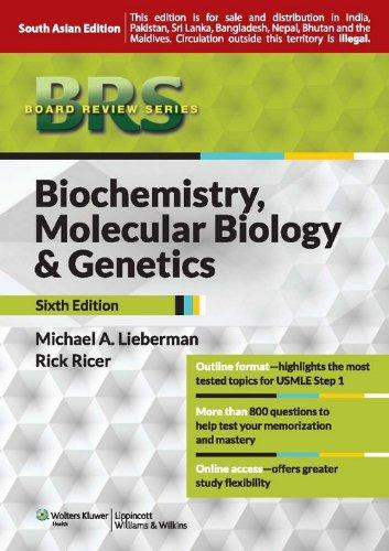 Read Online BRS Biochemistry, Molecular Biology, and Genetics: 6th Edition PDF