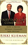 Fairy Tales Can Come True, Rikki Klieman and Peter Knobler, 0060524022