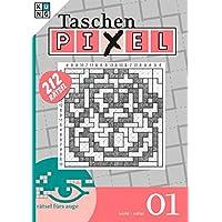 Taschen-Pixel 01 (Cross-a-pix) (Taschen-Pixel Taschenbuch / Logik-Rätsel, Band 1)