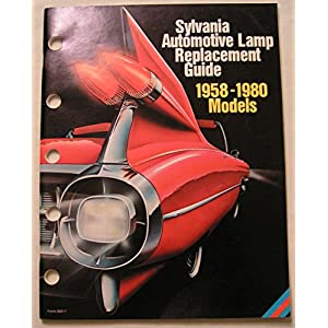 Sylvania Automotive Lamp Replacement Guide 1958-1990 Models