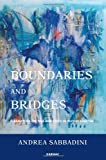 Boundaries and Bridges, Andrea Sabbadini, 1782200827