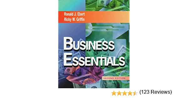 Business essentials ron ebert ricky w griffin 9780521514545 business essentials ron ebert ricky w griffin 9780521514545 amazon books fandeluxe Choice Image