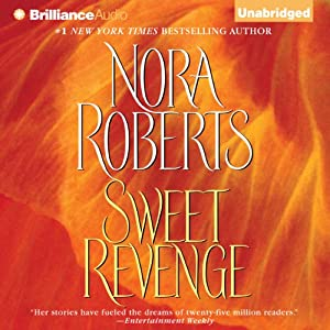 Sweet Revenge: A Novel Hörbuch