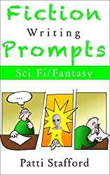 Fiction Writing Prompts: Science Fiction & Fantasy