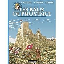 VOYAGES DE JHEN (LES) : BAUX DE PROVENCE (N.É. 2015)