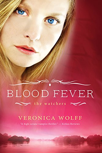 Amazon Blood Fever The Watchers Book 3 Ebook Veronica Wolff
