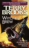 Witches' Brew (Magic Kingdom of Landover series)
