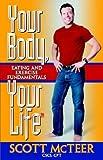 Your Body, Your Life (tm), Scott McTeer, 0974003069