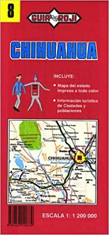 Chihuahua State State Maps Joaquin Palacios Roji Garcia Guia