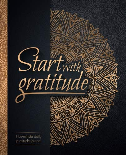 Pdf Business Start With Gratitude: Daily Gratitude Journal | Positivity Diary for a Happier You in Just 5 Minutes a Day