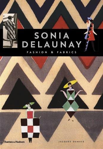 Sonia Delaunay: Fashion and Fabrics