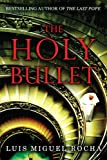 The Holy Bullet, Luís Miguel Rocha, 0399156003